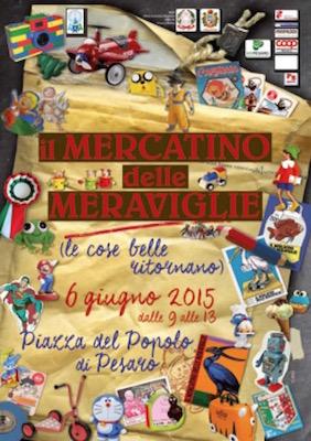 Mercatino delle meraviglie sabato 6 giugno a Pesaro