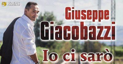 "Giacobazzi ""Io ci sarò"""