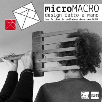 Dal 25 al 27 novembre microMACRO, piccolo festival di design fatto a mano