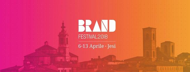 Brand Festival 2018: dal 6 al 13 aprile a Jesi