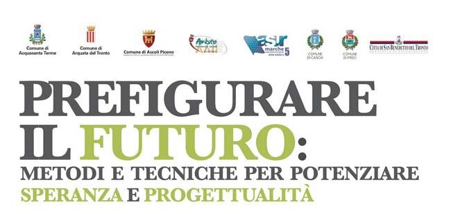 """Ascoli, al via il progetto itinerante """"prefigurare il futuro"""" dopo il sisma"""