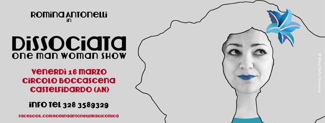 Dissociata.One man woman show: Romina Antonellli a Castelfidardo