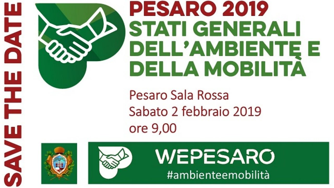 Pesaro Stati Generali Dell Ambiente E Della Mobilita