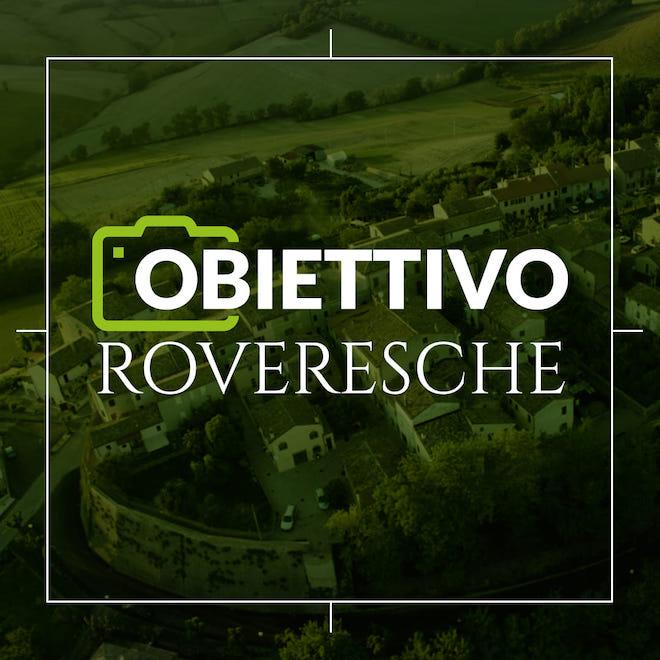 Obiettivo Roveresche